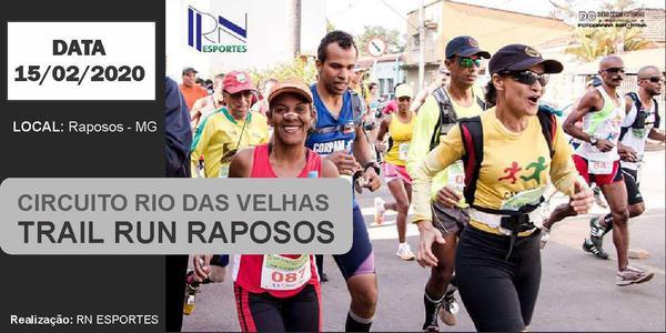CIRCUITO RIO DAS VELHAS TRAIL RUN RAPOSOS