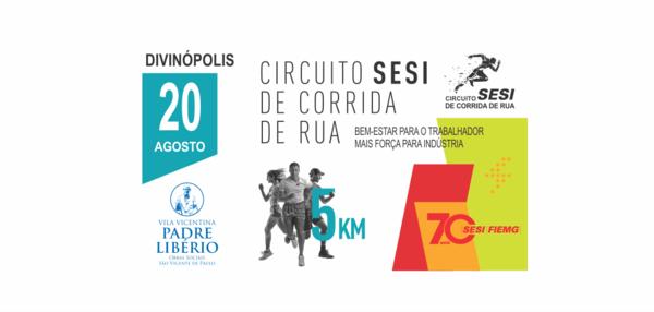 CIRCUITO SESI DE CORRIDA DE RUA DIVINÓPOLIS