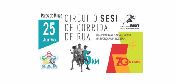 CIRCUITO SESI DE CORRIDA DE RUA PATOS DE MINAS