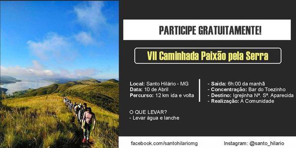 VII Caminhada Paixão pela Serra - Santo Hilário - MG