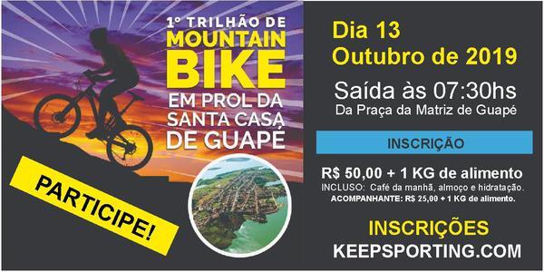 1º TRILHÃO DE MTB EM PROL DA SANTA CASA DE GUAPÉ - MG