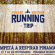 RUNNING TRIP FOREST EDITION